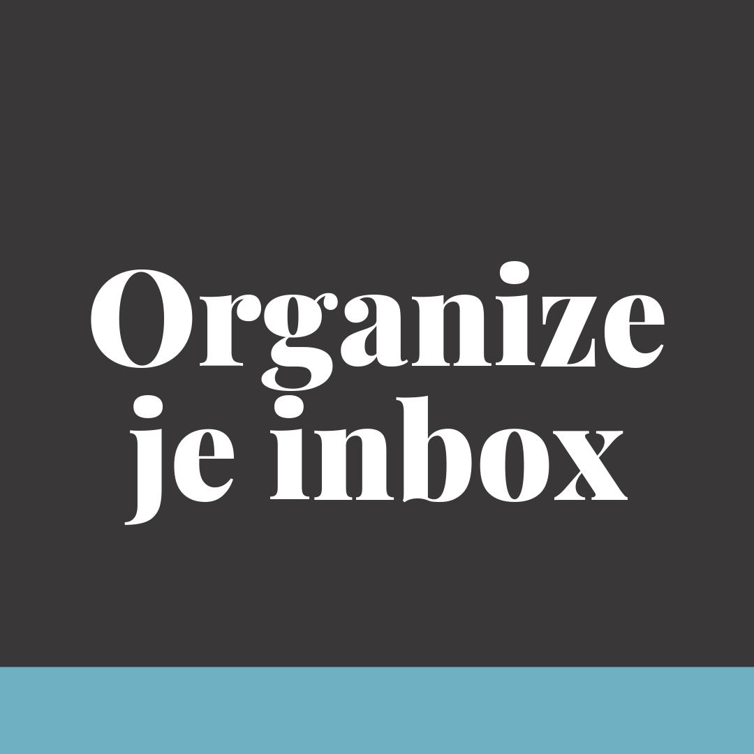 Organize je inbox